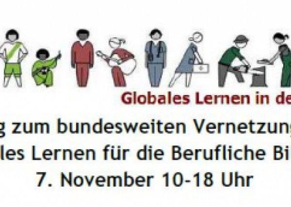 """Einladung zum bundesweiten Vernetzungstreffen """"Globales Lernen für die beru…"""