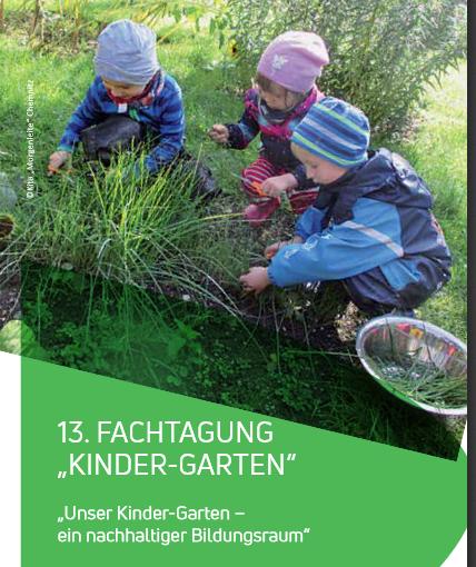 """13. Fachtagung """"Kinder-Garten"""""""