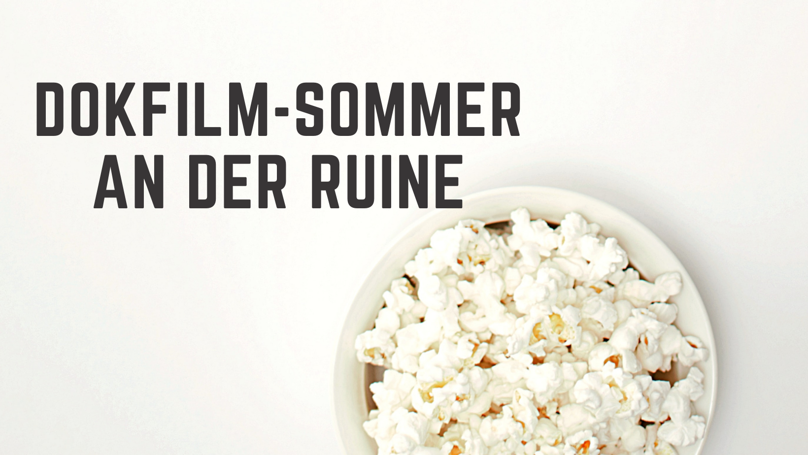 DOKFILM-Sommer an der Ruine